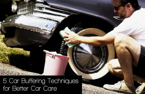 5 Methods to buffer your car