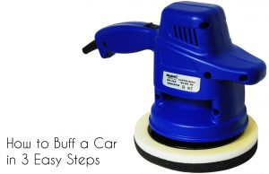 How to Buff a Car in 3 Easy Steps