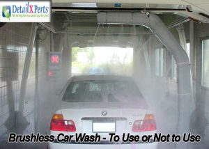 Brushless Car Wash - To Use or Not to Use