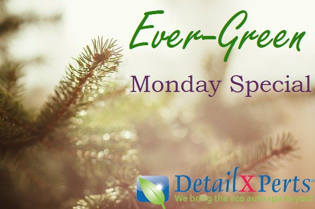 Ever-Green Monday Special